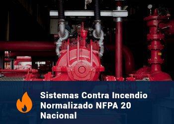 Sistema Contra Incendio Normalizado NFPA 20 Nacional