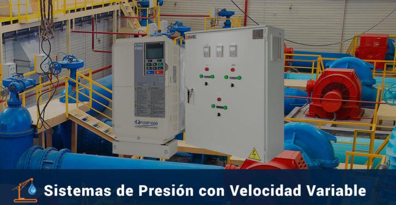 Sistemas de Presión Con Velocidad Variable Variadores